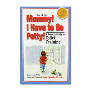 Mommy! I Have to Go Potty!: A Parent's Guide to Toilet Training main image